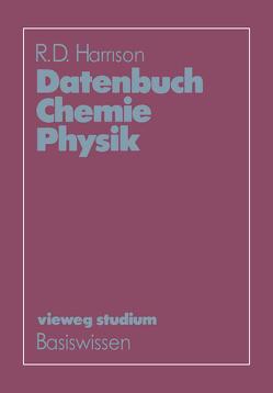 Datenbuch Chemie Physik von Harrison,  R. D.