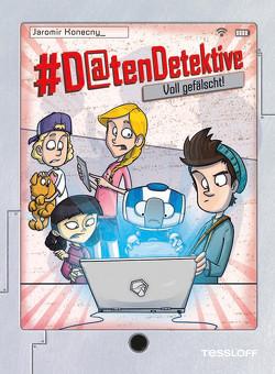 #Datendetektive. Band 2. Voll gefälscht! von Bláha,  Marek, Konecny,  Jaromir