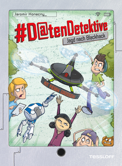 #Datendetektive. Band 4. Jagd nach Blackhack von Bláha,  Marek, Konecny,  Jaromir