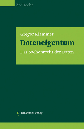 Dateneigentum von Klammer,  Gregor