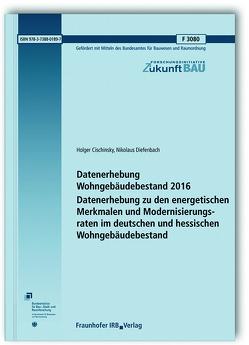 Datenerhebung Wohngebäudebestand 2016. von Cischinsky,  Holger, Diefenbach,  Nikolaus