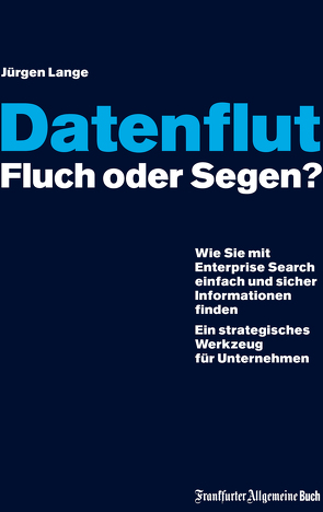Datenflut – Fluch oder Segen? von Lange,  Jürgen