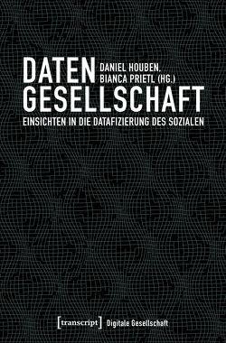 Datengesellschaft von Houben,  Daniel, Prietl,  Bianca