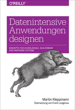 Datenintensive Anwendungen designen von Kleppmann,  Martin, Langenau,  Frank