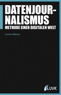 Datenjournalismus von Matzat,  Lorenz