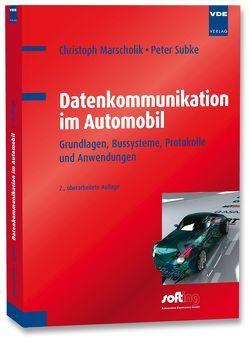 Datenkommunikation im Automobil von Marscholik,  Christoph, Subke,  Peter