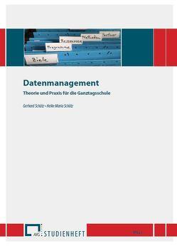 Datenmanagement von Schütz,  Gerhard, Schütz,  Heike Maria