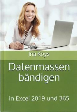 Datenmassen bändigen von Ina,  Koys