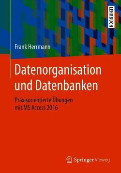 Datenorganisation und Datenbanken von Herrmann,  Frank