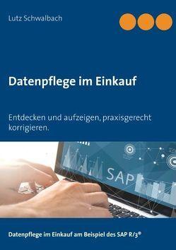 Datenpflege im Einkauf von Schwalbach,  Lutz
