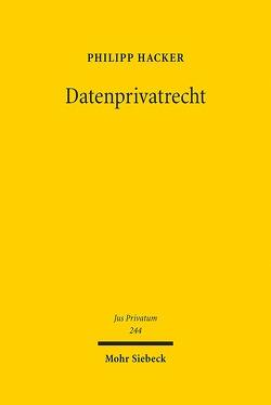 Datenprivatrecht von Hacker,  Philipp