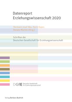 Datenreport Erziehungswissenschaft 2020 von Abs,  Hermann Josef, Kuper,  Harm, Martini,  Renate