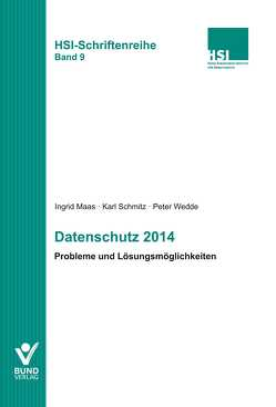 Datenschutz 2014 von Maaß,  Ingrid, Schmitz,  Karl, Wedde,  Peter