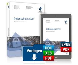 Datenschutz 2020 von Agethen,  LL.M.,  Martin ., Köcher,  Dr.,  Jan K., Kuhrau,  Sascha, Lambertz,  Peer, Maskow,  Boris, Mühlich,  Regina, Schreiner,  Katharina