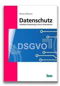 Datenschutz von Hülsmann,  Werner