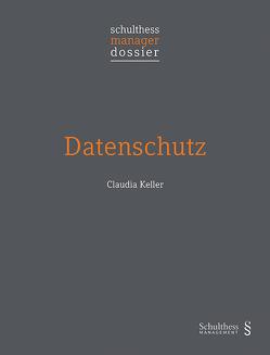 Datenschutz von Keller,  Claudia