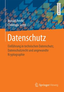 Datenschutz von Petrlic,  Ronald, Sorge,  Christoph