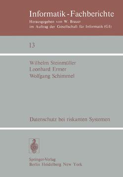Datenschutz bei riskanten Systemen von Ermer,  L., Schimmel,  W., Steinmüller,  W.