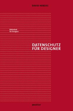 Datenschutz für Designer von Herzog,  David