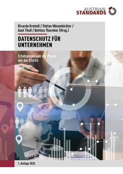 Datenschutz für Unternehmen von Kreindl,  Ricarda, Mösenbichler,  Stefan, Thoß,  Axel, Thurnher,  Bettina