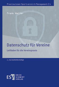Datenschutz für Vereine von Weller,  Frank