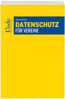 Datenschutz für Vereine von Scheichenbauer,  Heidi