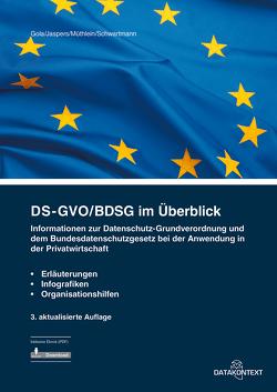Datenschutz-Grundverordnung im Überblick von Gola,  Peter, Jaspers,  Andreas, Müthlein,  Thomas, Schwartmann,  Rolf
