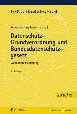 Datenschutz-Grundverordnung und Bundesdatenschutzgesetz von Jaspers,  Andreas, Schwartmann,  Rolf