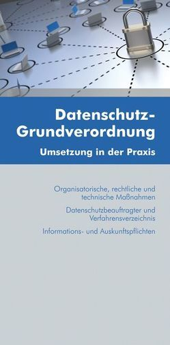 Datenschutz-Grundverordnung von Goger,  Harald, Schoeller,  Stefan