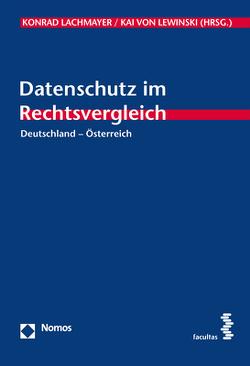 Datenschutz im Rechtsvergleich von Lachmayer,  Konrad, von Lewinski,  Kai