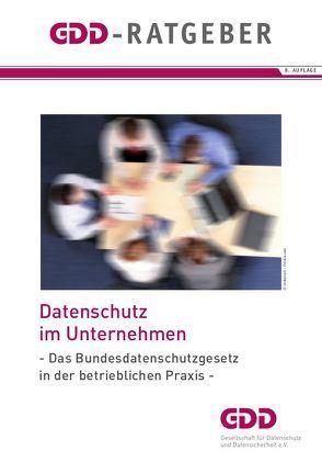 Datenschutz im Unternehmen von Gesellschaft für Datenschutz und Datensicherheit e.V., Müthlein,  Thomas