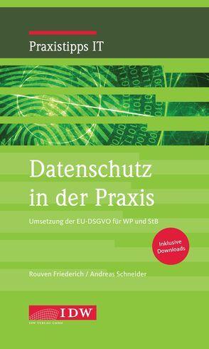 Datenschutz in der Praxis von Andreas,  Schneider, Rouven,  Friederich