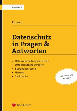 Datenschutz in Fragen & Antworten von Kunnert,  Gerhard