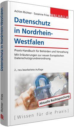 Datenschutz in Nordrhein-Westfalen von Fries,  Susanne, Richter,  Achim