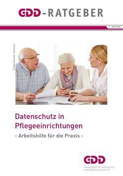 Datenschutz in Pflegeeinrichtungen von Franck,  Lorenz, Miotke,  Kornelia