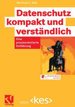 Datenschutz kompakt und verständlich von Witt,  Bernhard C.