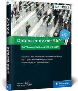 Datenschutz mit SAP von Christoph,  Björn, Lehnert,  Volker, Luther,  Iwona, Pluder,  Carsten