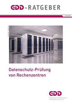 Datenschutz-Prüfung von Rechenzentren von Moritz,  Axel, Wolf,  Doris