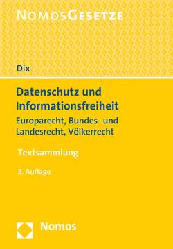 Datenschutz und Informationsfreiheit von Dix,  Alexander