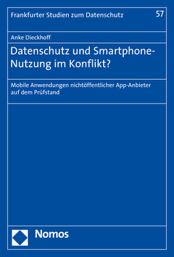 Datenschutz und Smartphone-Nutzung im Konflikt? von Dieckhoff,  Anke