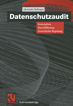 Datenschutzaudit von Pfitzmann,  Andreas, Reimer,  Helmut, Rihaczek,  Karl, Roßnagel ,  Alexander