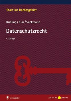 Datenschutzrecht von Klar,  Manuel, Kühling,  Jürgen, Sackmann,  Florian