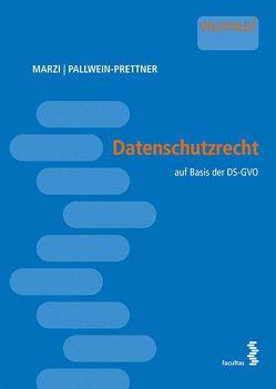Datenschutzrecht von Marzi,  Christian, Pallwein-Prettner,  Angelika