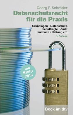 Datenschutzrecht für die Praxis von Schröder,  Georg F.