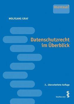 Datenschutzrecht im Überblick von Graf,  Wolfgang