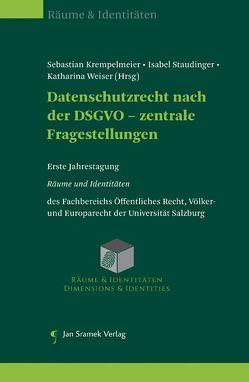 Datenschutzrecht nach der DSGVO – zentrale Fragestellungen von Krempelmeier,  Sebastian, Staudinger,  Isabel, Weiser,  Katharina