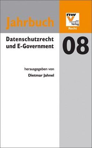 Datenschutzrecht und E-Government von Jahnel,  Dietmar