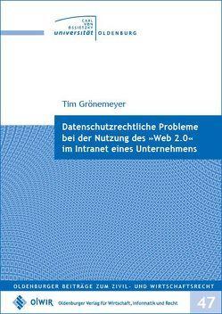"""Datenschutzrechtliche Probleme bei der Nutzung  des """"Web 2.0"""" im Intranet eines Unternehmens von Grönemeyer,  Tim"""