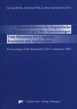 Datenstrukturen für linguistische Ressourcen und ihre Anwendungen von Hinrichs,  Erhard, Lemnitzer,  Lothar, Rehm,  Georg, Witt,  Andreas