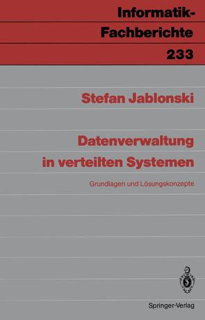 Datenverwaltung in verteilten Systemen von Jablonski,  Stefan